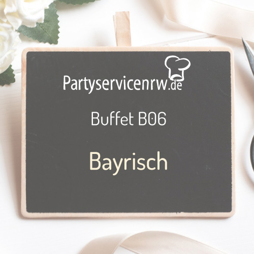 Buffet B06 Bayrisch - Typisch baytrisches Buffet, ideal zum Oktoberfest