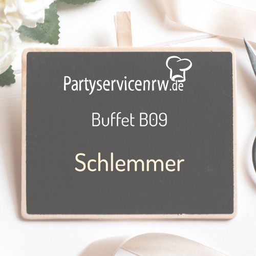 Buffet B09 Schlemmer - Schlemmerbuffet, das keine Wünsche offen lässt