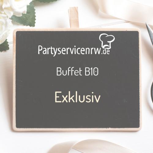 Buffet B10 Exklusiv - Exklusives Buffet für jeden Anlass