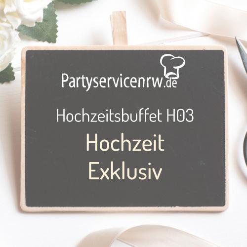 Hochzeitsbuffet H03 Exklusiv - Umfangreiches Hochzeitsbuffet zum kleinen Preis